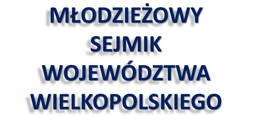 Zakończenie procedury weryfikacji formularzy zgłoszeniowych na radnych Młodzieżowego Sejmiku Województwa Wielkopolskiego (MSWW) - zobacz więcej