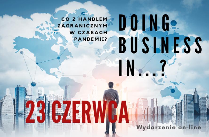 Szanse polskiego eksportu na rynkach Azji po pandemii COVID-19. WFR wznawia biznesowy cykl Doing Business in… - zobacz więcej
