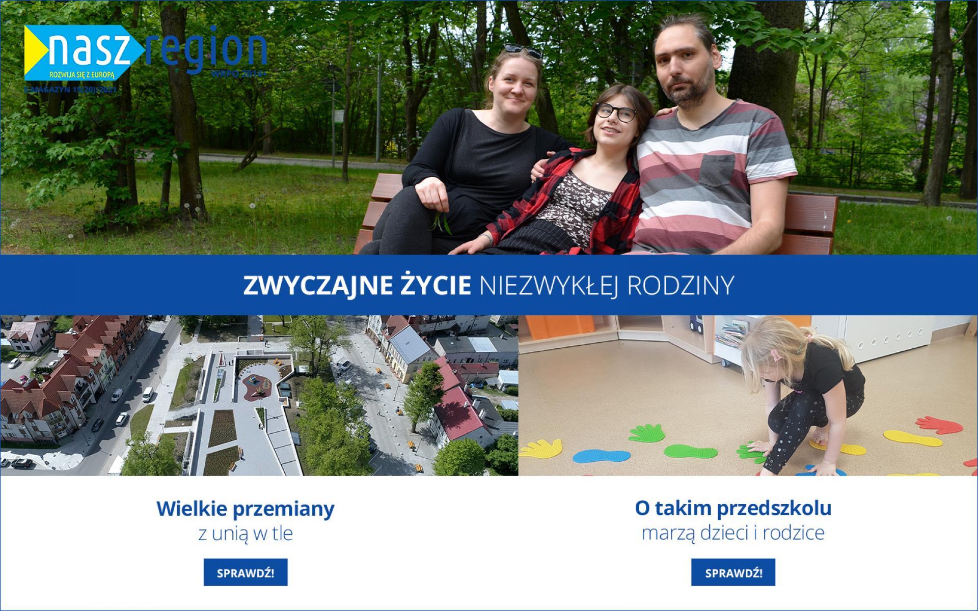 """Czytaj nowy numer e-magazynu Nasz Region"""" - zobacz więcej"""