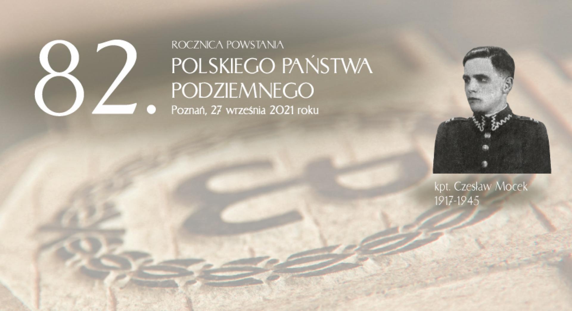Wspomnienie kapitana Czesława Mocka w 82. rocznicę powstania Polskiego Państwa Podziemnego. - zobacz więcej
