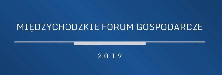 Międzychodzkie Forum Gospodarcze 2019